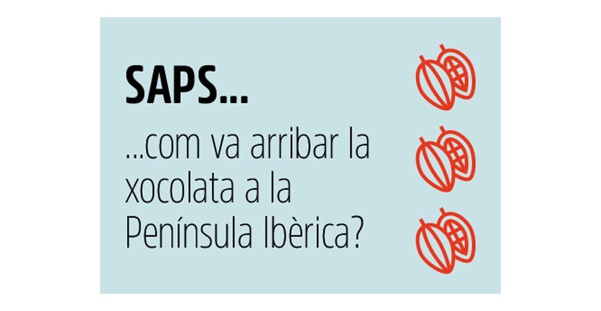 SAPS COM ENS VA ARRIBAR LA XOCOLATA?